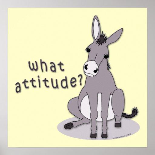 ¿Qué actitud? Burro que se sienta lindo Póster