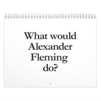 qué alexander fleming para hacer calendarios de pared