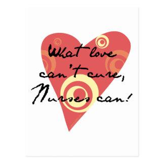 ¡Qué amor no puede curar, las enfermeras pueden! Tarjeta Postal