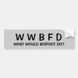 ¿Qué Bigfoot haría? Pegatina Para Auto