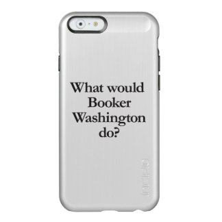 qué booker Washington haría Funda Para iPhone 6 Plus Incipio Feather Shine