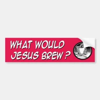 Qué brew de Jesús Etiqueta De Parachoque