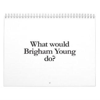 qué Brigham Young haría Calendario