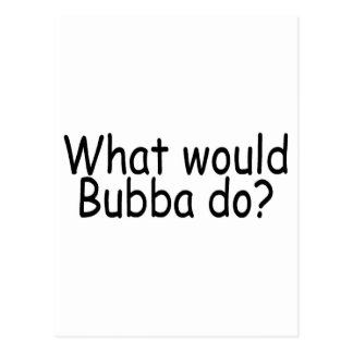 Qué Bubba haría al campesino sureño Postal