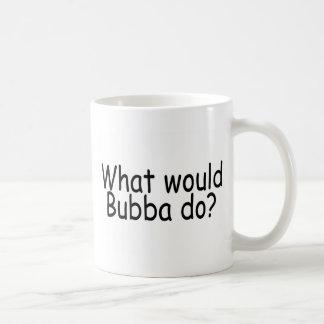 Qué Bubba haría Taza Básica Blanca