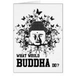 Qué Buda haría Felicitación