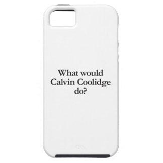 qué Calvin Coolidge haría iPhone 5 Case-Mate Carcasa