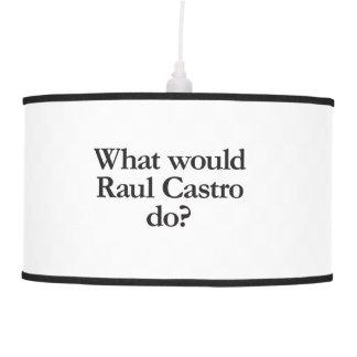 qué castro de Raúl haría Lámpara De Techo