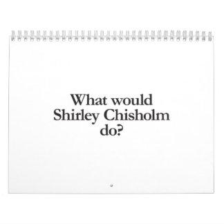 qué chisholm del shirley haría calendario de pared