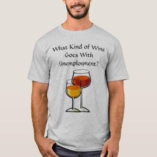 ¿Qué clase de vino va con el desempleo? Playera