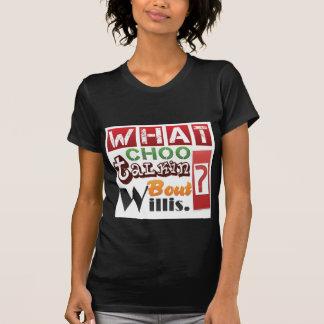 ¿Qué combate Willis del talkin del choo? Camiseta