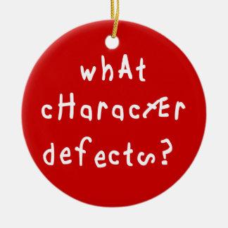 ¿Qué defectos de carácter? Ornatos