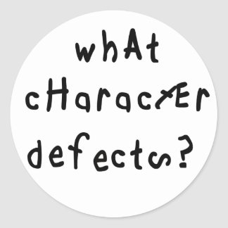 Qué defectos de carácter etiqueta redonda