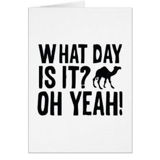 ¿Qué día es él? ¡Oh sí! ¡Día de chepa! Tarjeta De Felicitación