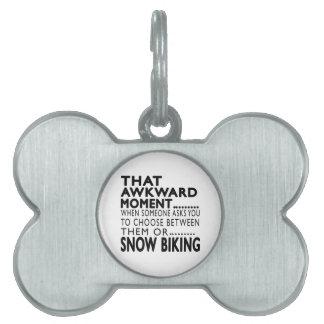 Que diseños Biking de la nieve torpe del momento Placa De Mascota