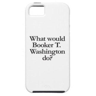 qué el booker t Washington haría Funda Para iPhone 5 Tough