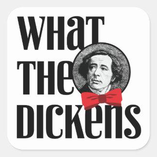 Qué el Dickens (arco rojo) Pegatina Cuadrada