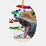 ¿Qué el Fox dice? Adorno De Navidad