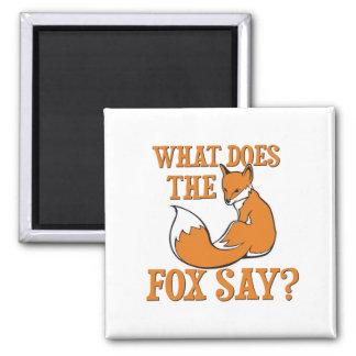 ¿Qué el Fox dice? Imán Cuadrado