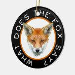 ¿Qué el Fox dice? Ornamento Ornamente De Reyes