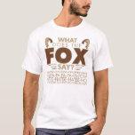 ¿Qué el Fox dice? Playera