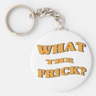 ¿Qué el Frick? Llavero Redondo Tipo Pin