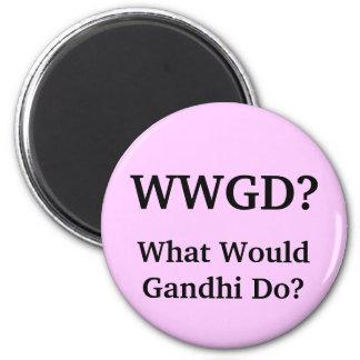 ¿Qué Gandhi haría? Imán Redondo 5 Cm