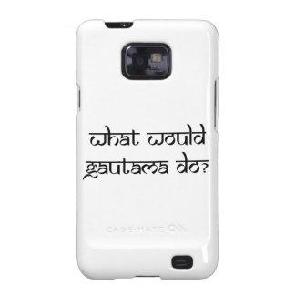 ¿Qué Gautama haría? Galaxy SII Carcasa