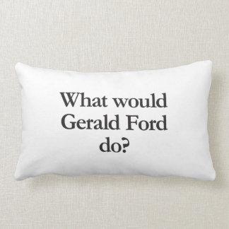 qué Gerald Ford haría Cojín