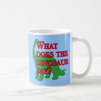 ¿Qué hace el dinosaurio dice? Taza Clásica