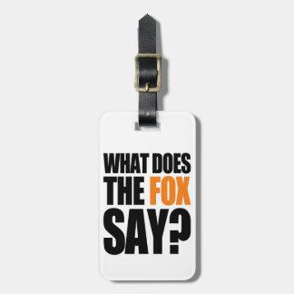 Qué hace el Fox para decir Etiquetas De Equipaje