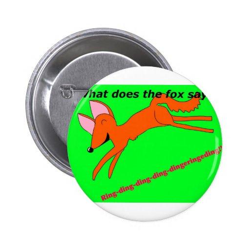 ¿Qué hace el zorro dice? Pins