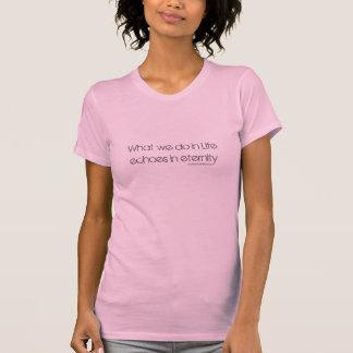Qué hacemos en ecos de la vida en eternidad t-shirts