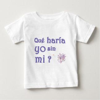 que haria.jpg baby T-Shirt
