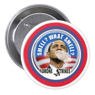 ¿Qué huele, Obama? Pin Redondo De 3 Pulgadas