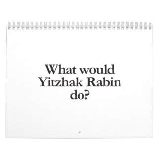 qué Isaac Rabin haría Calendarios De Pared