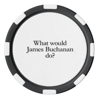 qué James Buchanan haría Fichas De Póquer