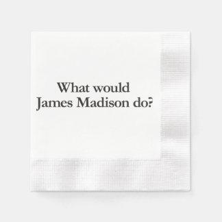 qué James Madison haría Servilleta De Papel