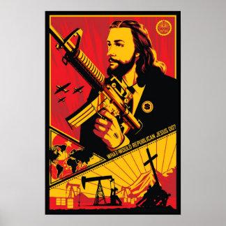¿Qué Jesús republicano haría? Póster