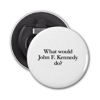 qué John F. Kennedy haría Abrebotellas Redondo