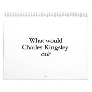qué kingsley de Charles haría Calendarios