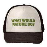 ¿Qué la naturaleza haría? Gorras De Camionero