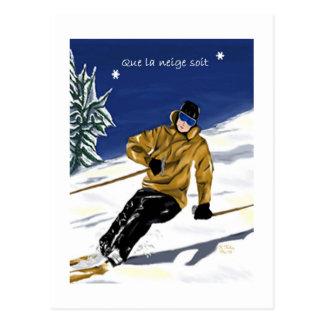 Que la neige soit/Skieur carte postale Postcard