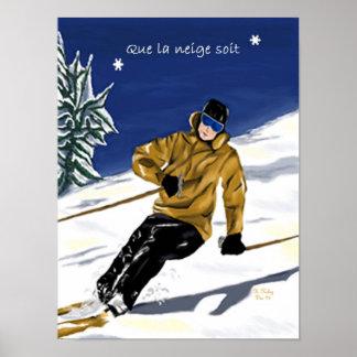 Que la neige soit/Skieur poster