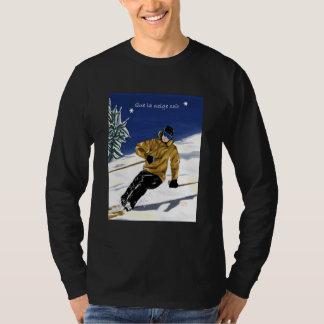 Que la neige soit/Skieur tee-shirt T-Shirt