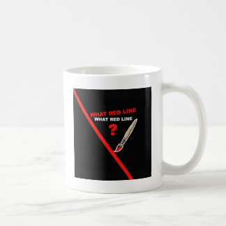 ¿Qué línea roja? ¿… Qué línea roja? Taza De Café
