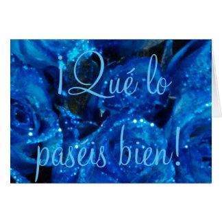 ¡Qué lo paséis bien! Spanish Easter Blue Roses Card
