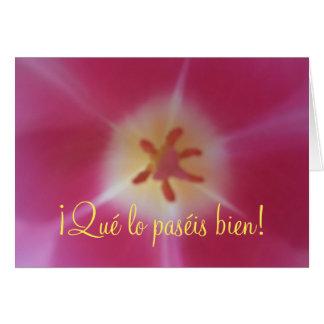¡Qué lo paséis bien! Spanish Easter Card, Tulip Card