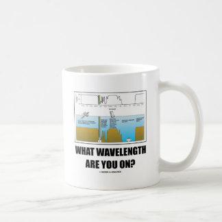 ¿Qué longitud de onda está usted encendido? Taza Clásica