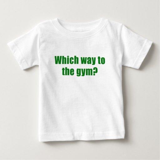 Qué manera al gimnasio t shirts